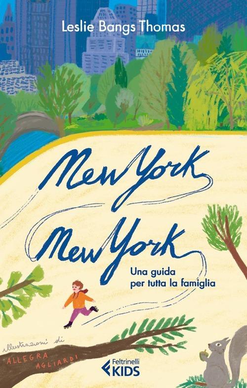 (NUOVO o USATO) New York, New York. Una guida per tutta la famiglia