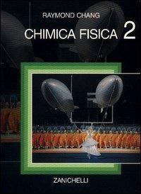 Chimica fisica. Vol. 2