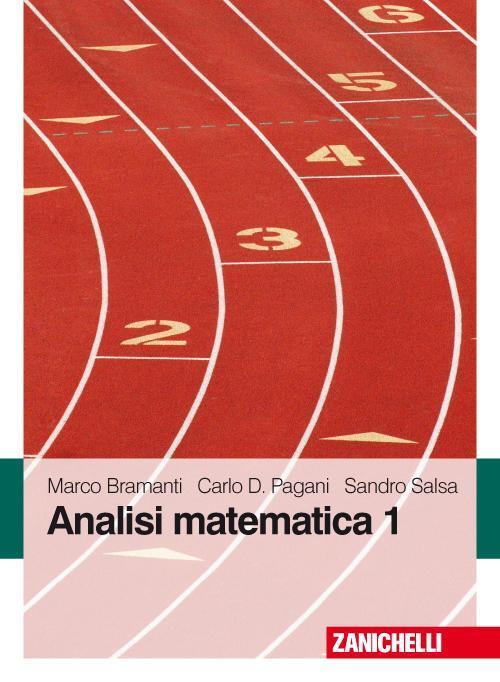 Analisi matematica. Esercizi e richiami di teoria. Vol. 1