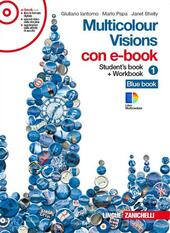Multicolour visions. Illustrated grammar. Multicultural visions. Con 2 CD Audio. Con DVD-ROM