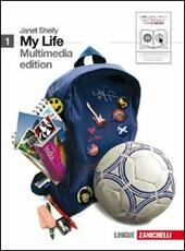 My life. Getting started. Con 2 CD Audio. Con DVD-ROM. Con espansione online. Vol. 1