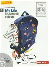 My life. Going on. Con 2 CD Audio. Con DVD-ROM. Con espansione online. Vol. 2