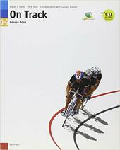 On track. Confezione Course Book D-G-Study Book D-G. Con 2 CD Audio.
