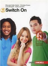 Switch on. Starter-Extra book 3. Con CD Audio. Con espansione online