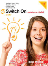 Switch on. Starter book-Extra book. Con DVD-ROM. Con espansione online. Vol. 1
