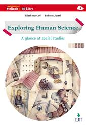 Exploring human science. A glance at social studies. Vol. unico. Con e-book. Con espansione online