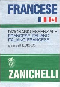 Francese. Dizionario essenziale francese italiano italiano francese