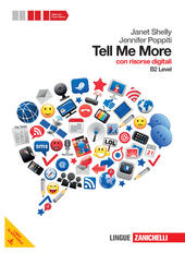 Tell me more. Level B2. Con espansione online