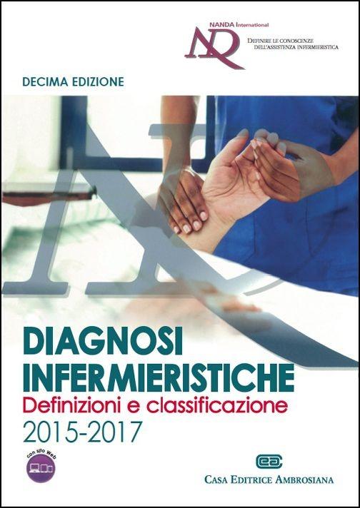 Diagnosi infermieristiche: definizioni e classificazione