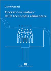 Operazioni unitarie della tecnologia alimentare
