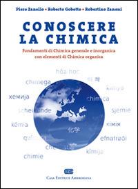 Conoscere la chimica. Fondamenti di chimica generale e inorganica ..