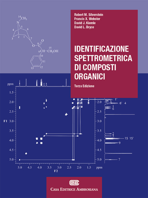 Identificazione spettrometrica di composti organici. Con Contenuto..