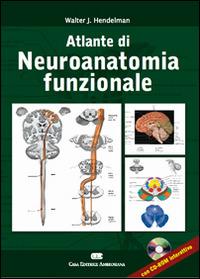Altlante di neuroanatomia funzionale. Ediz. italiana e inglese. Co..