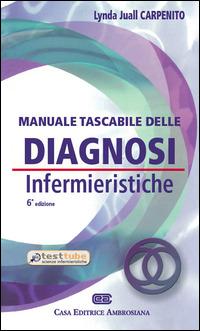 Manuale tascabile delle diagnosi infermieristiche. Applicazione al..
