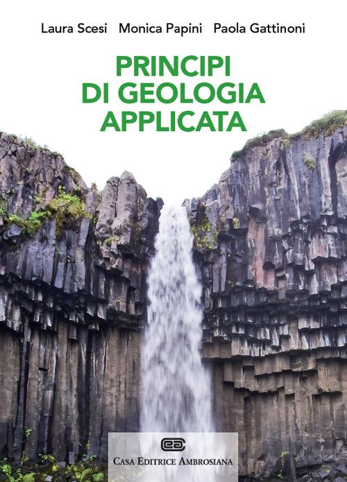 Principi di geologia applicata per ingegneria civile ambientale e ..