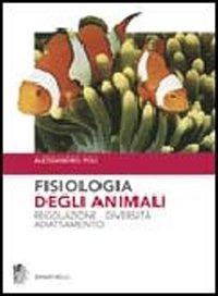 Image of Fisiologia degli animali. Regolazione diversità adattamento