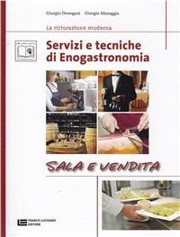 Image of Servizi e tecniche di enogastronomia. Sala e vendita. Per gli Ist...