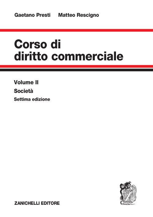 Corso di diritto commerciale. Vol. 2: Società.