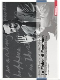 La fisica di Feynman. Ediz. italiana e inglese. Vol. 4: Consigli p..