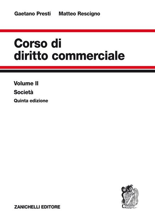 Corso di diritto commerciale. Vol. 2: Le società.
