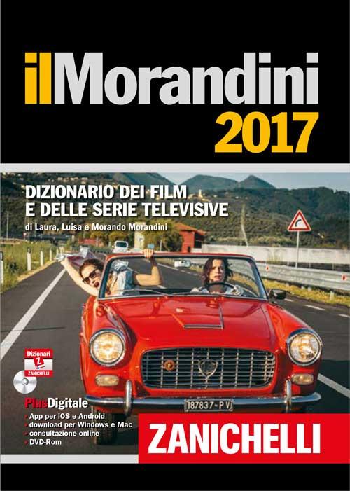 Il Morandini 2017. Dizionario dei film e delle serie televisive. C..