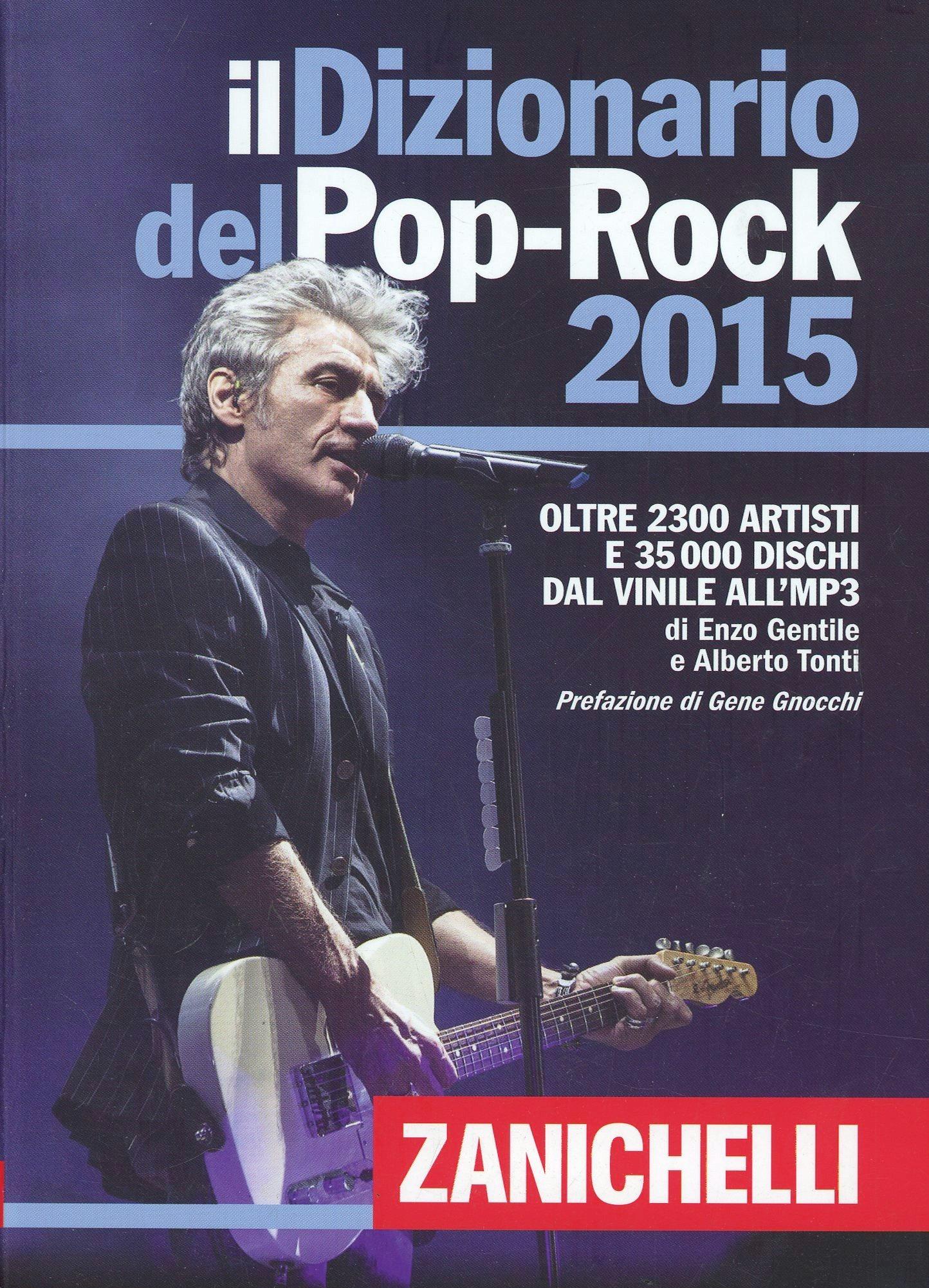 Il Dizionario del Pop Rock 2015. Con aggiornamento online