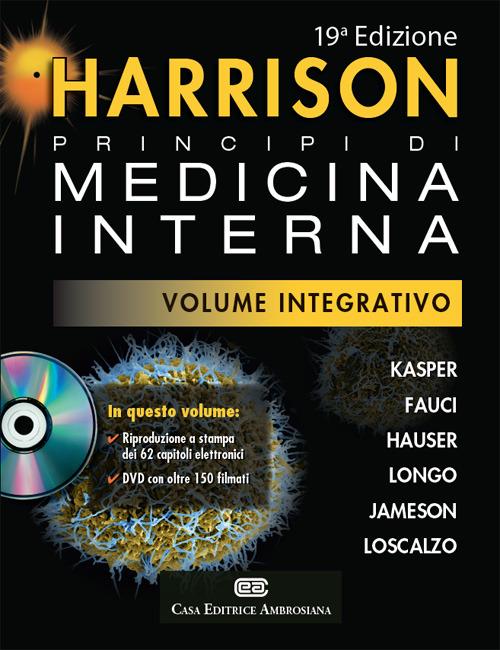 Harrison. Principi di medicina interna. Volume integrativo. Con DV..