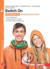 Switch On. Ediz. arancione. Con espansione online. Vol. 2