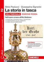 La storia in tasca. Ediz. rossa. Vol. 2: Dall'impero all'alto Medioevo.