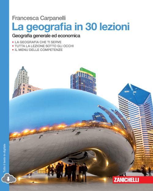 Image of (NUOVO o USATO) La geografia in 30 lezioni. Geografia generale ed ..