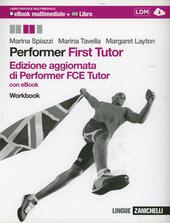 Performer. FCE tutor. Workbook. Con e-book. Con espansione online