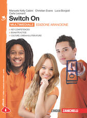 Switch On. Ediz. arancione. Con espansione online. Vol. 3