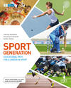 Sport generation. Educational path for a career in sport. Con aggiornamento online