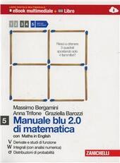 Manuale blu 2.0 di matematica. Multimediale. Con e-book. Con espansione online. Vol. 5