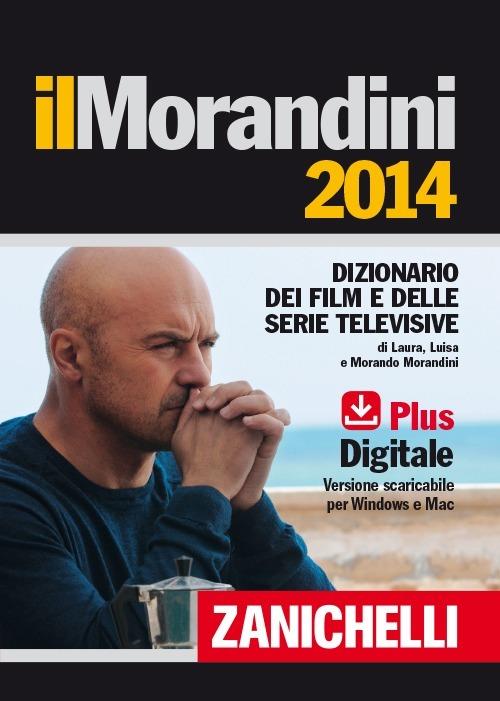 (NUOVO o USATO) Il Morandini 2014. Dizionario dei film e delle ser..