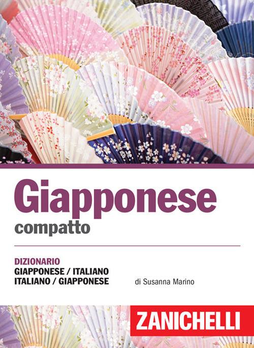 Giapponese compatto. Dizionario giapponese italiano, italiano giap..