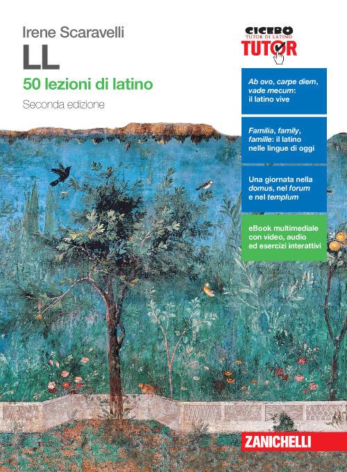 LL 50 lezioni latino- seconda edizione