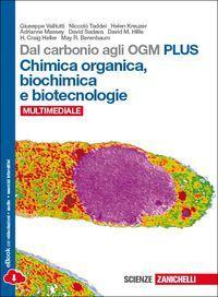 Dal carbonio agli OGM. Chimica organica-biochimica e biotecnologie. Ediz. plus. Con e-book. Con espansione online
