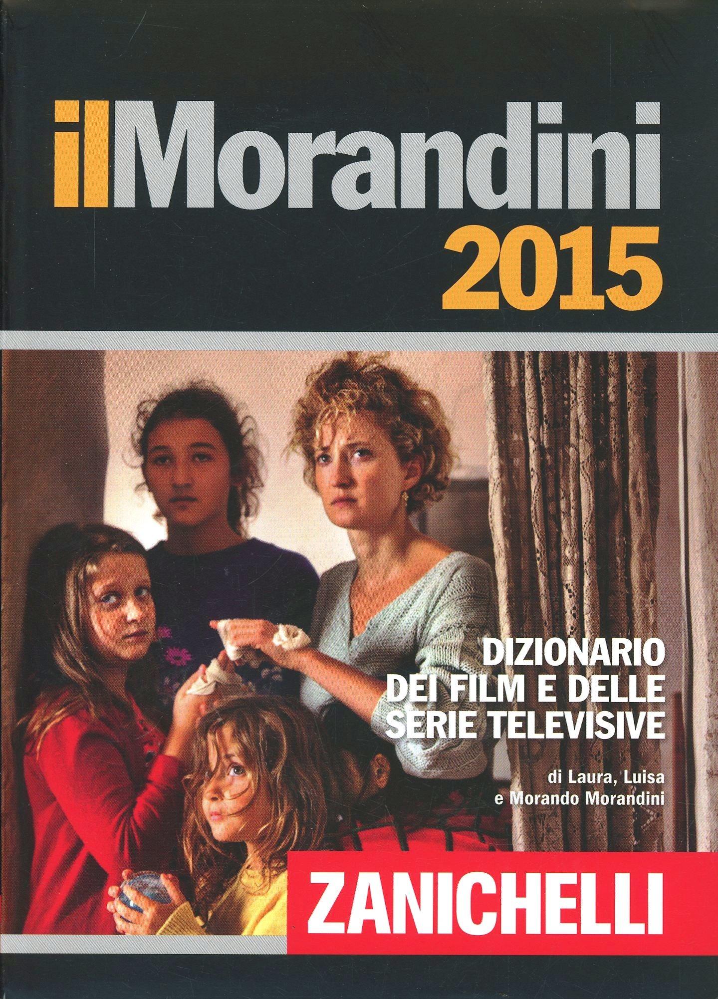 (NUOVO o USATO) Il Morandini 2015. Dizionario dei film e delle ser..