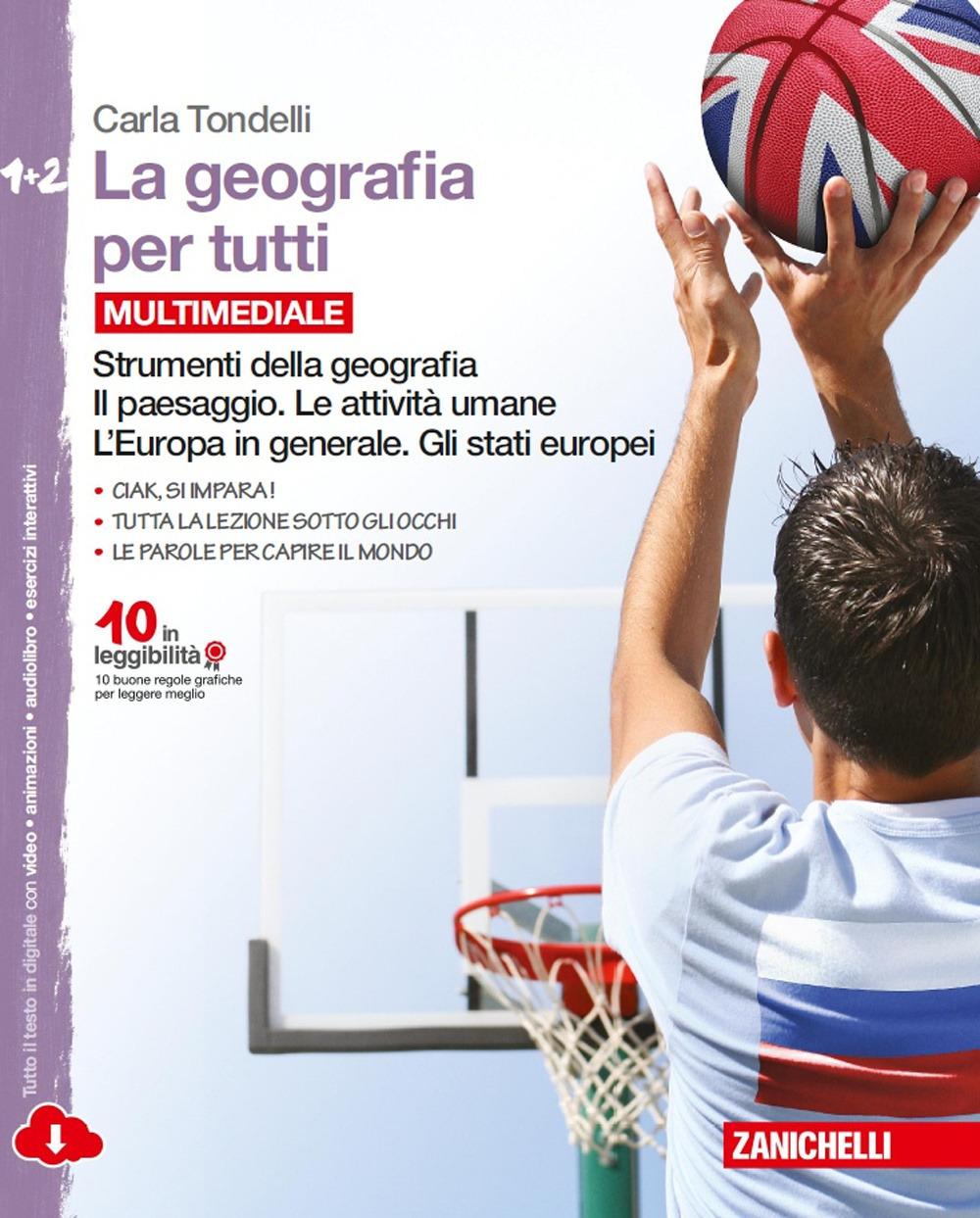 Image of La geografia per tutti. Strumenti della geografia. Per la Scuola m..