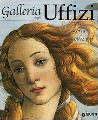 (NUOVO o USATO) Galleria degli Uffizi. Arte, storia, collezioni
