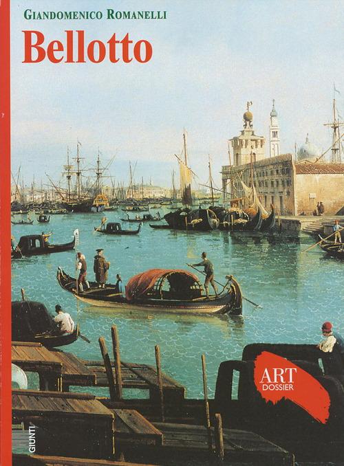 (NUOVO o USATO) Bellotto. Ediz. illustrata