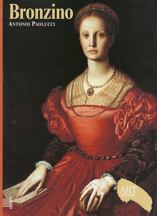 (NUOVO o USATO) Bronzino. Ediz. illustrata