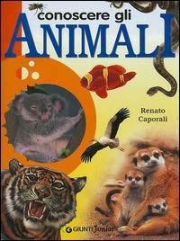(NUOVO o USATO) Conoscere gli animali