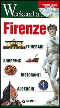 (NUOVO o USATO) Firenze. Itinerari, shopping, ristoranti, alberghi