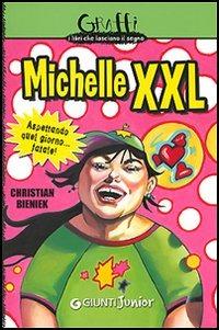 (NUOVO o USATO) Michelle XXL. Aspettando quel giorno... fatale!