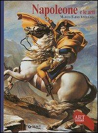 (NUOVO o USATO) Napoleone e le arti. Ediz. illustrata
