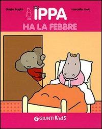 Ippa ha la febbre