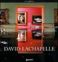 (NUOVO o USATO) David Lachapelle. Ediz. italiana e inglese