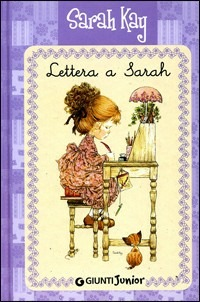 (NUOVO o USATO) Lettera a Sarah. Ediz. illustrata